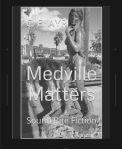 Medville Matters
